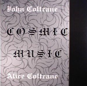 COLTRANE, John/ALICE COLTRANE - Cosmic Music