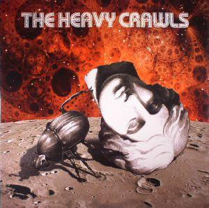 HEAVY CRAWLS, The - The Heavy Crawls