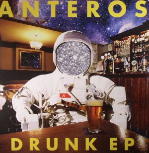 ANTEROS - Drunk EP