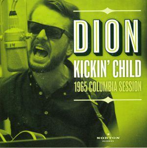DION - Kickin' Child: 1965 Columbia Session