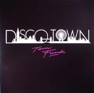 FUNK, Tom - Disco Town EP