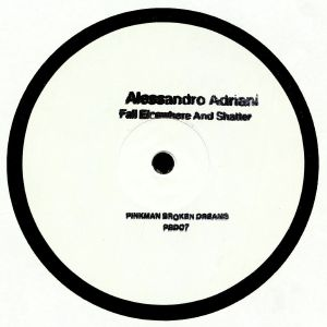 ADRIANI, Alessandro - Fall Elsewhere & Shatter