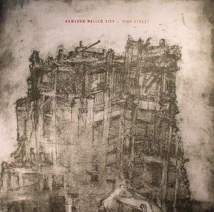 KOWLOON WALLED CITY - Turk Street (reissue)