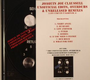 CLAUSSELL, Joaquin Joe - Unofficial Edits Overdubs & Unreleased Remixes Vol 4