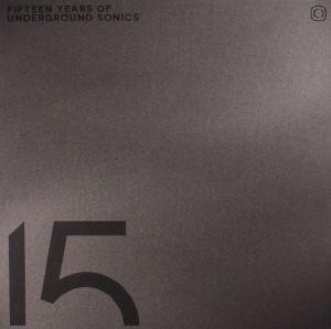 VARIOUS - 15 Years Of Underground Sonics