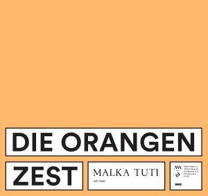 DIE ORANGEN - Zest
