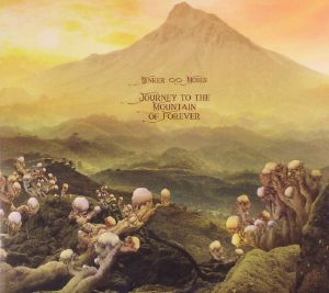 BINKER & MOSES - Journey To The Mountain Of Forever