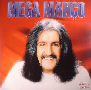 MANCO, Baris - Mega Manco (reissue)