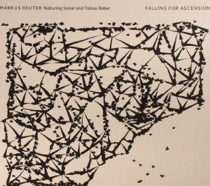 REUTER, Markus feat SONAR/TOBIAS REBER - - Falling For Ascension