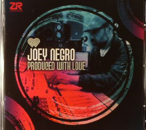 NEGRO, Joey - Produced With Love