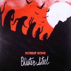 ROSELIT BONE - Blister Steel
