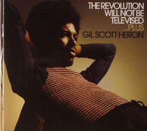 SCOTT HERON, Gil - The Revolution Will Not Be Televised Plus