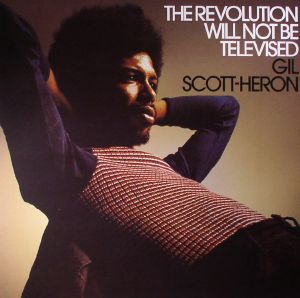SCOTT HERON, Gil - The Revolution Will Not Be Televised