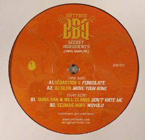 SEBASTIEN V/DJ GLEN/SHIBA SAN & WILL CLARKE/SEUMAS NORV - Dirtybird BBQ Secret Ingredients (Vinyl Sampler)
