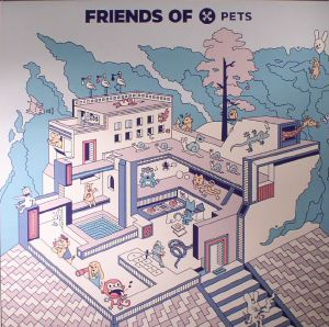 EARTH TRAX/SELTRON400/THE ANALOG ROLAND ORCHESTRA/ADAM PORT/JENNIFER TOUCH - Friends Of Pets 1