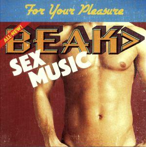 BEAK - Sex Music