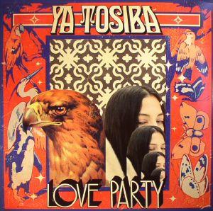 YA TOSIBA - Love Party