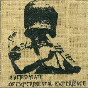 MATALLA, Philipp/ROBERT BERGMAN/BEAR BONES/LAY LOW/INKASSO/HERC E RILLEN - A Weird State Of Experimental Experience