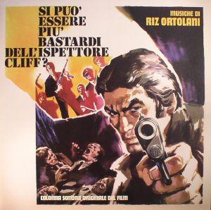 ORTOLANI, Riz - Si Puo Essere Piu Bastardi Dell'ispettore Cliff? (Soundtrack)