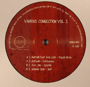 MARTELLI/GORBANI/JUST ME/NAHSTE ONER - Various Connection Vol 1