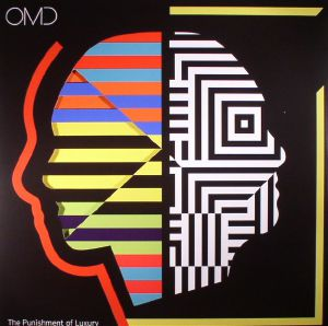 OMD - The Punishment Of Luxury