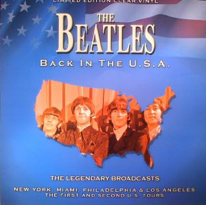 BEATLES, The - Back In The USA: The Legendary Broadcasts