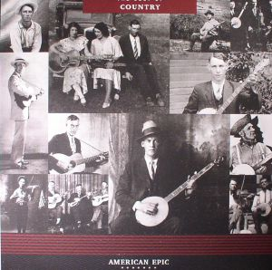 VARIOUS - American Epic: The Best Of Country