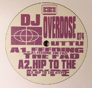 DJ OVERDOSE - Feeding The Fad