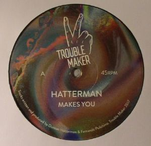 HATTERMAN - Makes You
