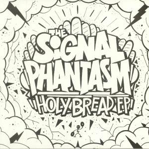 SIGNAL PHANTASM, The - Holy Bread EP