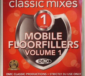 VARIOUS - Classic Mixes: Mobile Floorfillers Volume 1 (Strictly DJ Only)