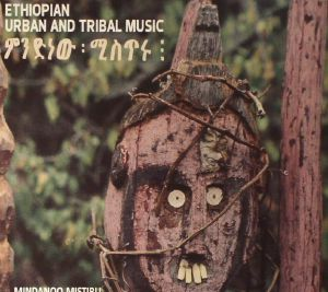 JOHNSON, Ragnar/RALPH HARRISSON - Ethiopian Urban & Tribal Music: Mindanoo Mistiru & Gold From Wax