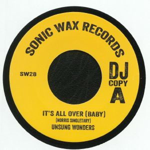 UNSUNG WONDERS/RICE & PEAS - It's All Over (Baby)