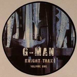 G MAN - Knight Trax Volume One (Gez Varley production)