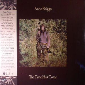 BRIGGS, Anne - The Time Has Come
