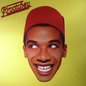 KROOTCHEY - Qu'est Ce Qu'il A (D'Plus Que Moi Ce Negro La?) (reissue)