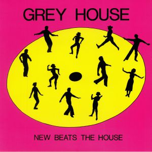 GREYHOUSE - New Beats The House (reissue)