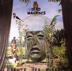 DEAD MAURIACS, The - Beaute Des Mirages