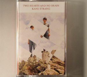 STRANG, Kane - Two Hearts & No Brain