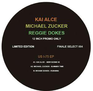 ALCE, Kai/MICHAEL ZUCKER/REGGIE DOKES - US I-75 EP