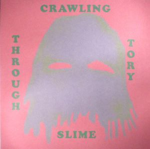 DREW, Benedict - Crawling Through Tory Slime