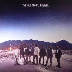 DUSTBOWL REVIVAL, The - The Dustbowl Revival