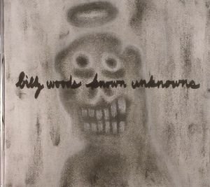 WOODS, Billy - Known Unknowns