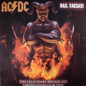 AC/DC - Hail Caesar: The Legendary Broadcast
