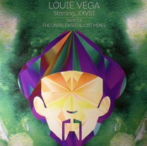 VEGA, Louie - Starring XXVIII: Part 03 The Unreleased & Lost Mixes