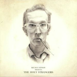 HINSON, Micah P - The Holy Strangers
