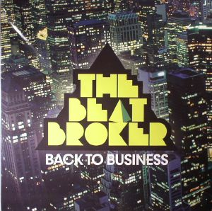 BEAT BROKER, The - Back To Business