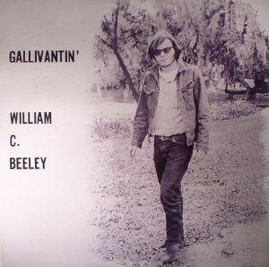 BEELEY, William C - Gallivantin' (reissue)
