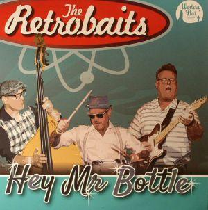 RETROBAITS, The - Hey Mr Bottle