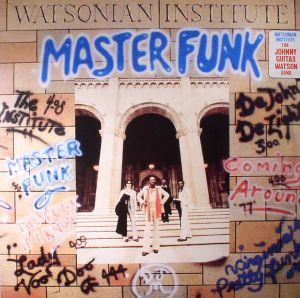 WATSONIAN INSTITUTE - Master Funk (reissue)